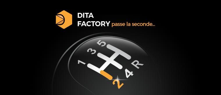DITA FACTORY 2